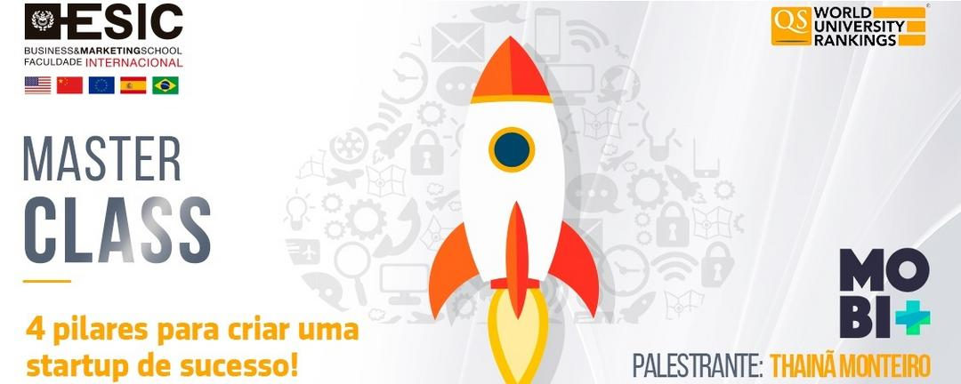 Master Class - 4 Pilares para criar uma startup de sucesso!