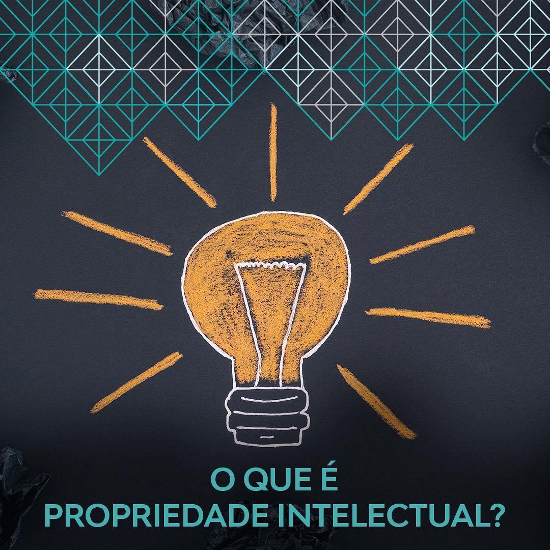 O que é Propriedade Intelectual e qual a sua importância para o meu negócio