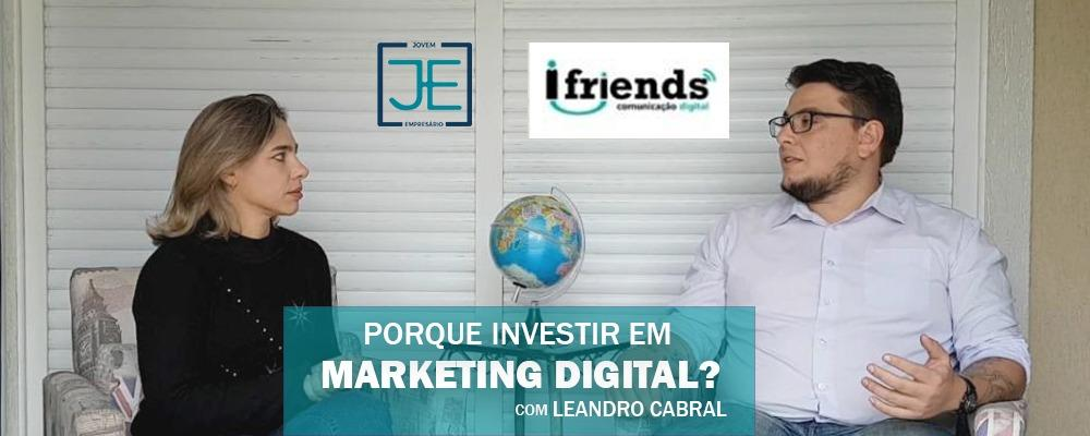 Porque investir em Marketing Digital