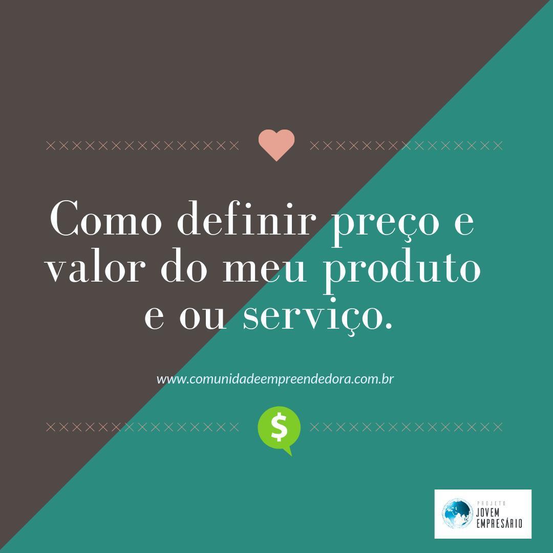 Como definir preço e valor do meu produto ou serviço.