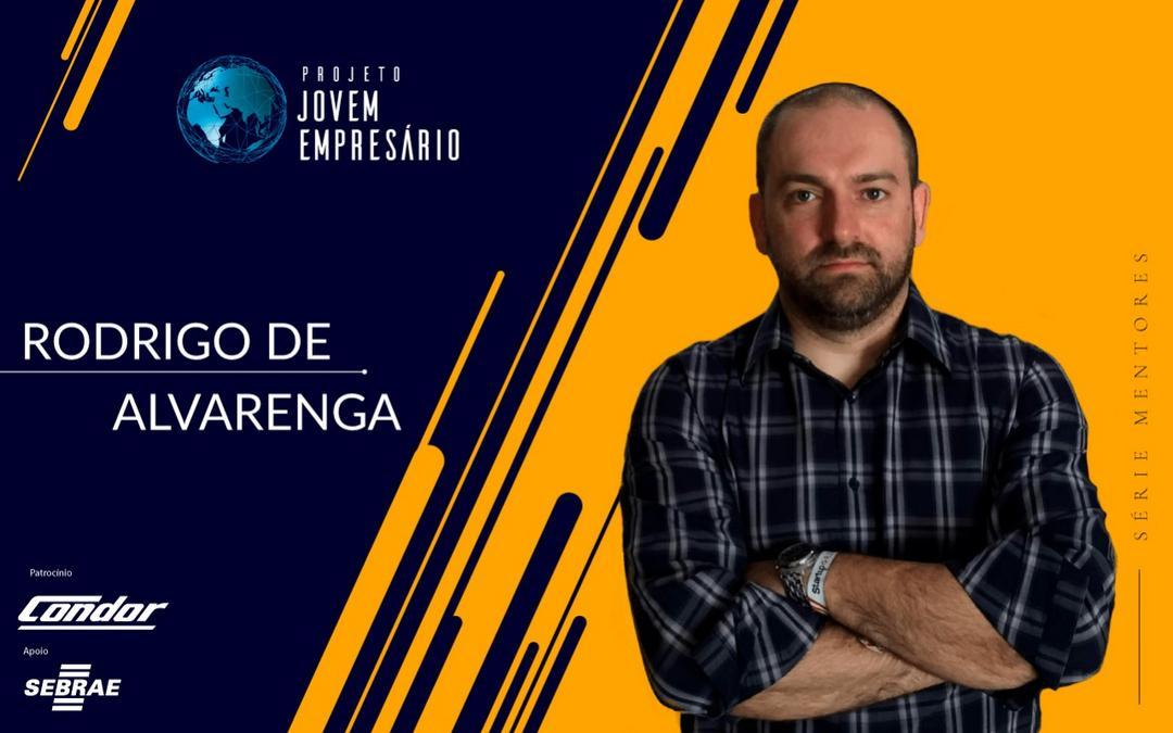 Série mentores com Rodrigo de Alvarenga
