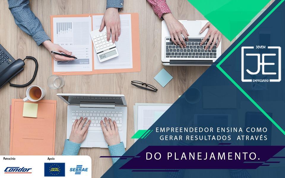 Petniac – empreendedor ensina como gerar resultados através do planejamento