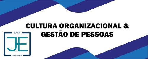 Cultura Organizacional & Gestão de Pessoas