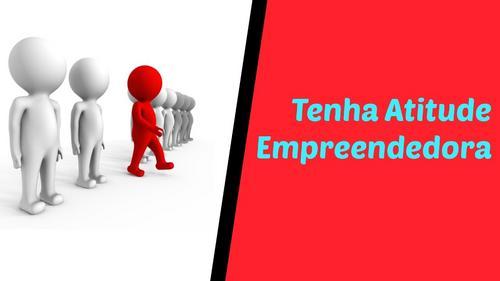 Trabalhar com uma atitude empreendedora é um vício poderoso