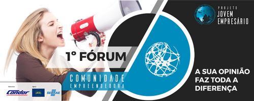 1º Fórum da Comunidade Empreendedora