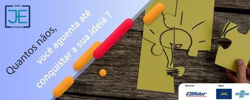 Quantos nãos você aguenta até conquistar a sua ideia?