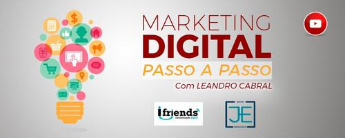 O passo a passo do Marketing Digital